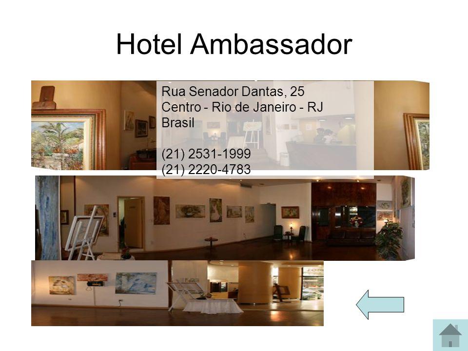 Hotel Acapulco Rua Gustavo Sampaio, 854 - Copacabana - RJ - Brasil Tel: +55(21) 3077-2000 - Fax: +55(21) 2275-3396
