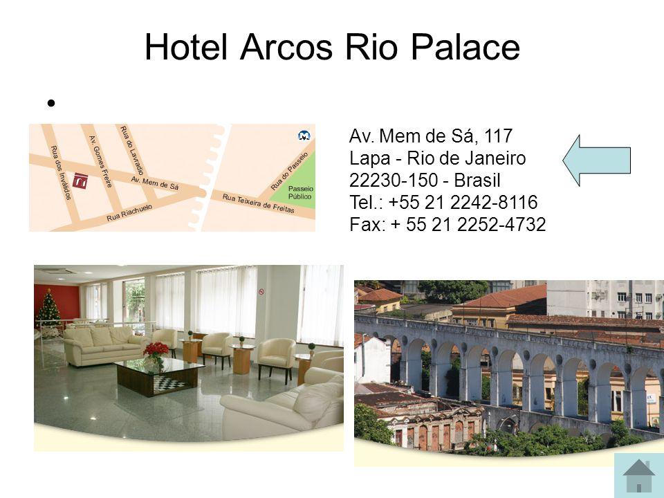 Hotel Angrense www.angrensehotel.com.br Travessa Angrense 25 Copacabana, Rio de Janeiro cep 22050-020 tel (0xx)21 2548-0509