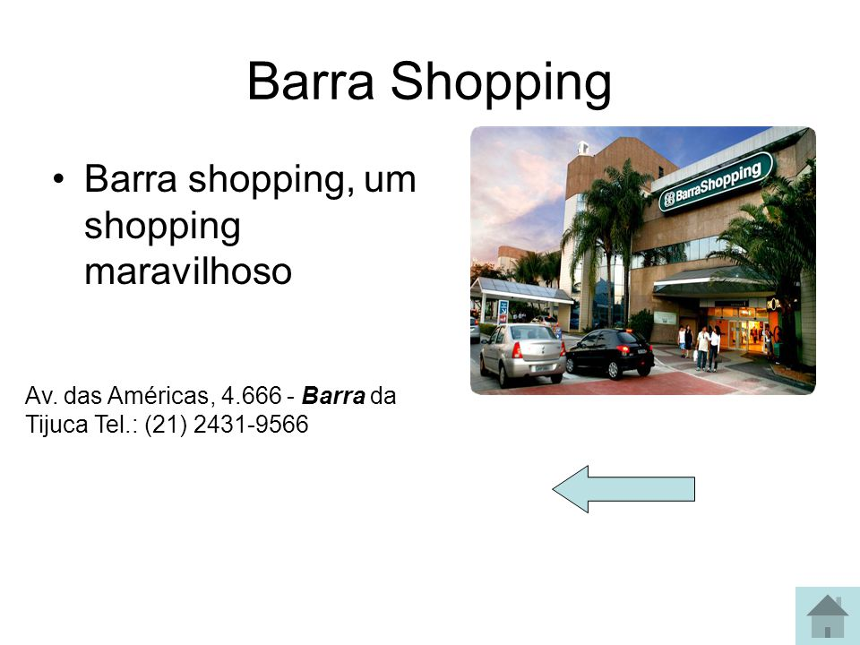 Norte Shopping Av. Dom Hélder Câmara, 5474 | Cachambi | Rio de Janeiro | 21.21784444