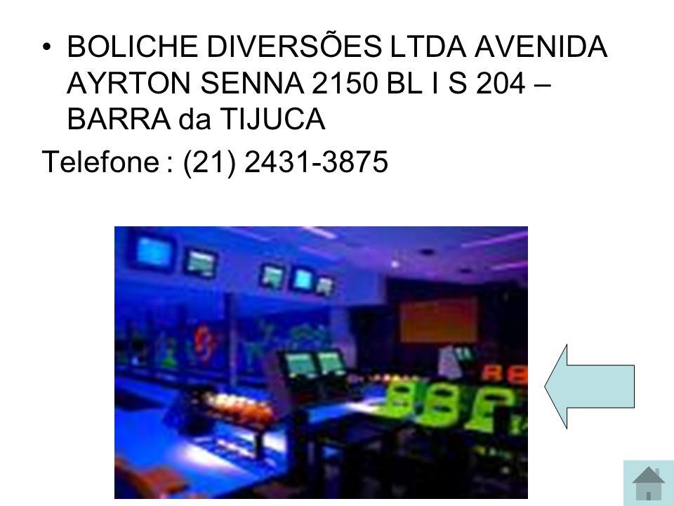 Boliche BARRA BOWLING AVENIDA DAS AMÉRICAS 4666 LJ 301 BARRA DA TIJUCA Telefone : (21) 2431-9566