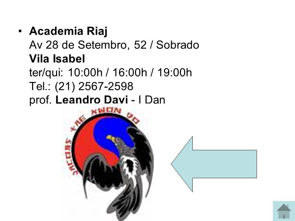 Taekwondo Academia do Comércio Av Rio Branco, 120 - 2º Andar Centro Tel.: (21) 2508-6213 ter/qui: 07:00h seg/qua: 19:30h prof. Leandro Davi - I Dan Ca