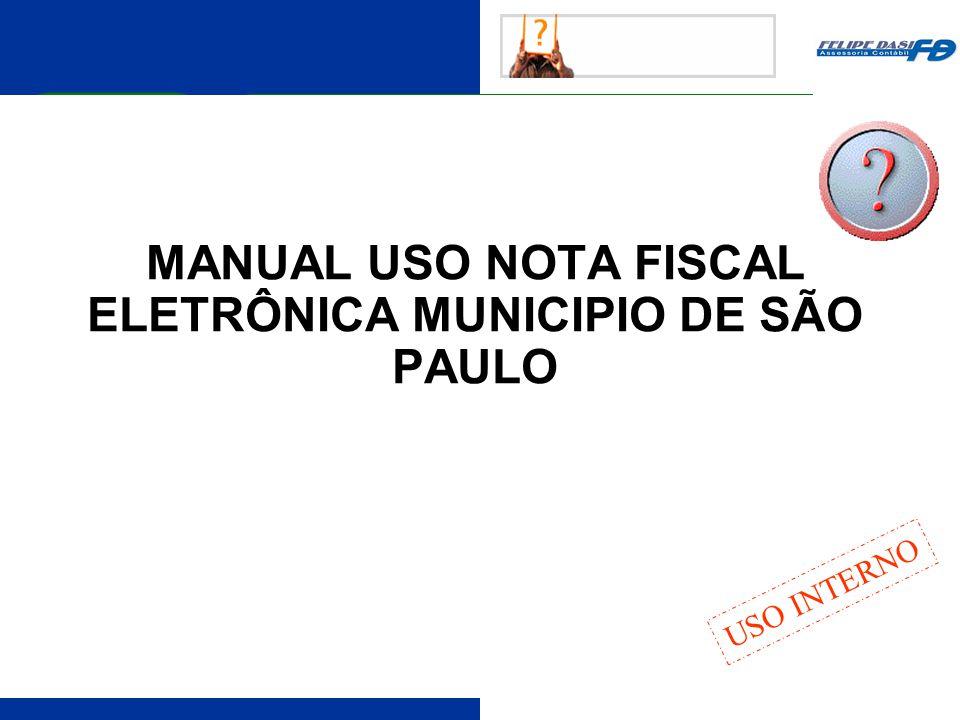 MANUAL USO NOTA FISCAL ELETRÔNICA MUNICIPIO DE SÃO PAULO USO INTERNO