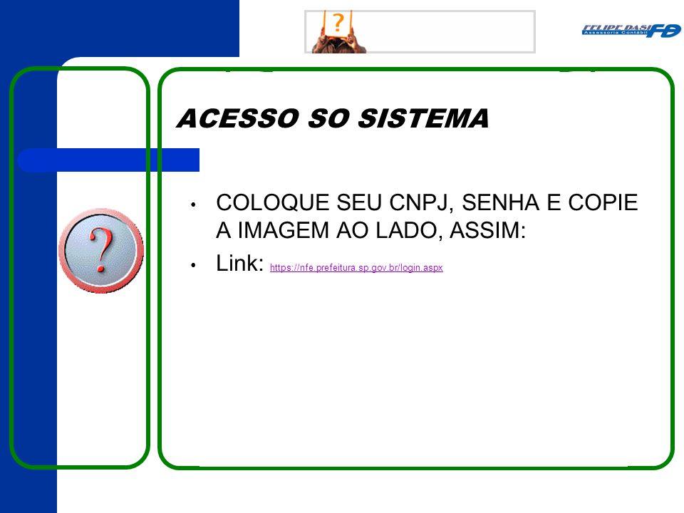 EMISSÃO DE NF-E INFORME O CNPJ DE SEU CLIENTE E CLIQUE EM AVANÇAR.