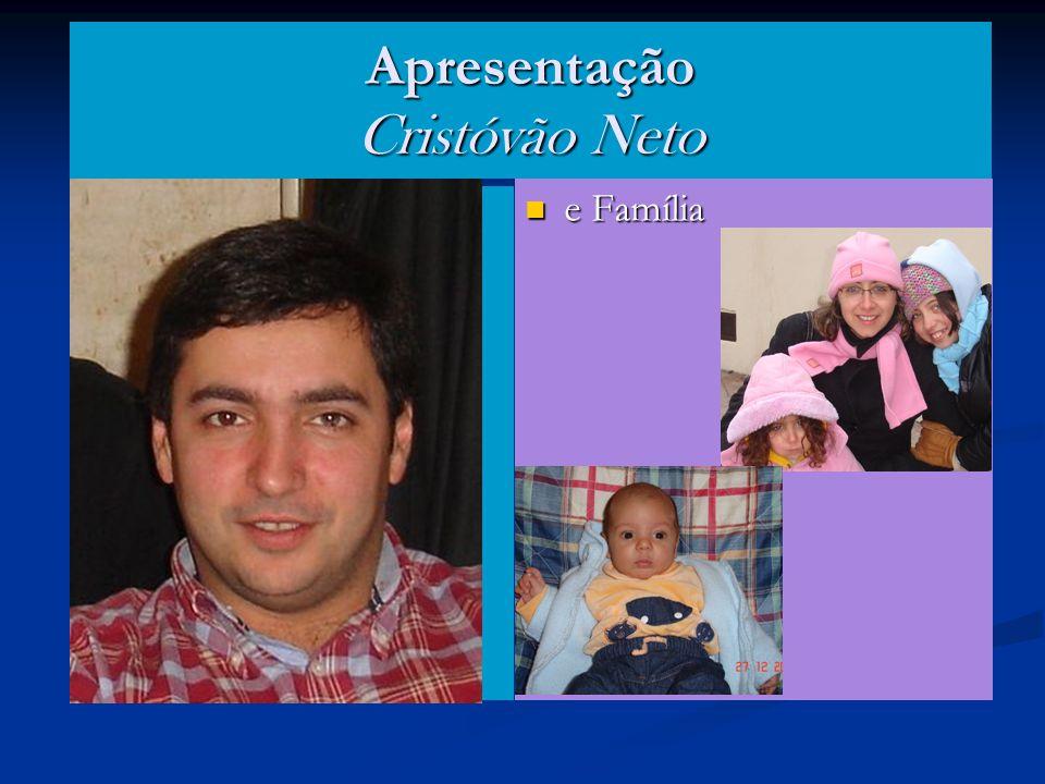 Apresentação Cristóvão Neto e Família
