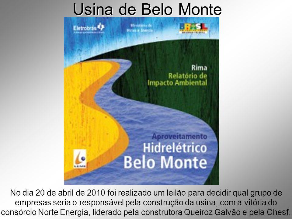 Usina de Belo Monte No dia 20 de abril de 2010 foi realizado um leilão para decidir qual grupo de empresas seria o responsável pela construção da usina, com a vitória do consórcio Norte Energia, liderado pela construtora Queiroz Galvão e pela Chesf.
