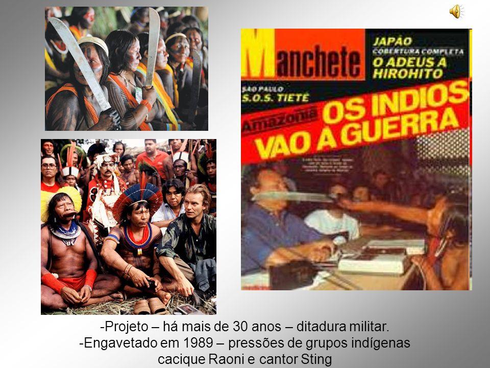 -Projeto – há mais de 30 anos – ditadura militar.