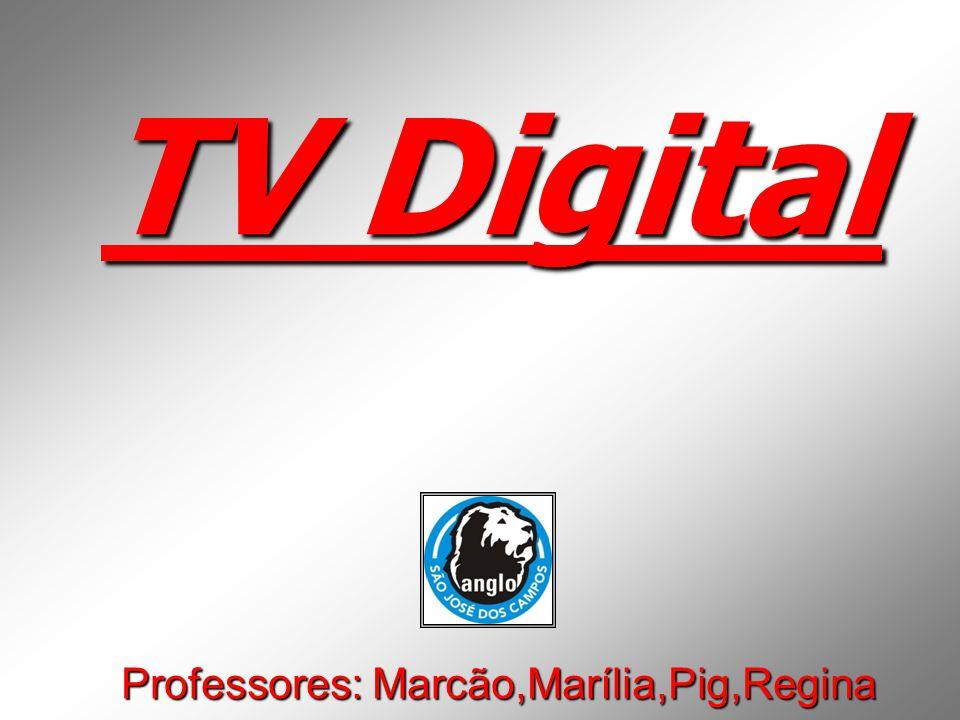 TV Digital Professores: Marcão,Marília,Pig,Regina