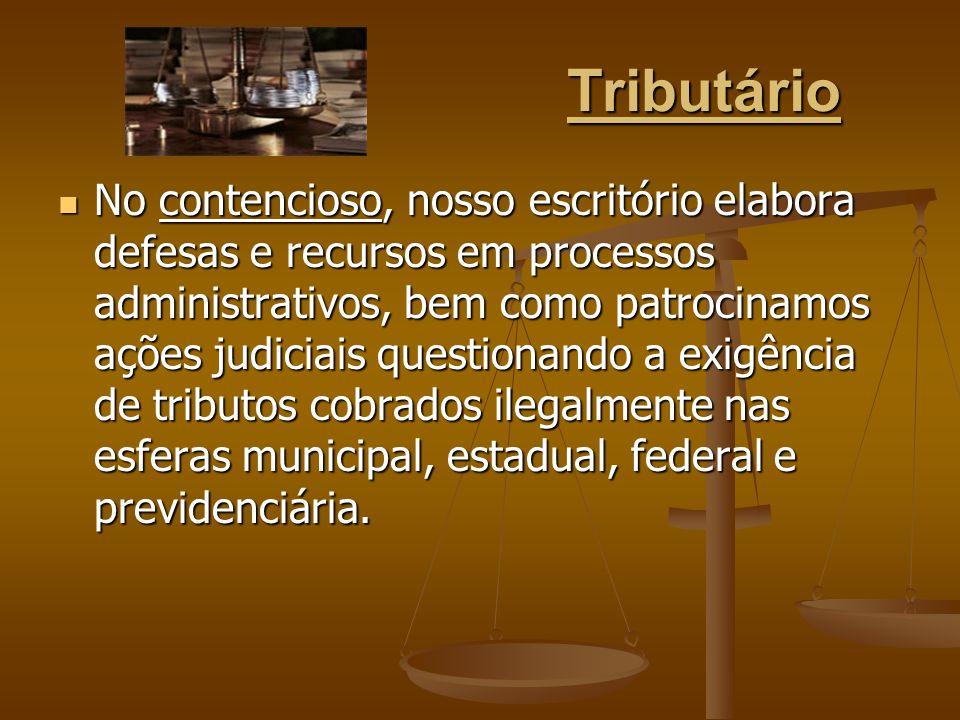 Tributário No contencioso, nosso escritório elabora defesas e recursos em processos administrativos, bem como patrocinamos ações judiciais questionand