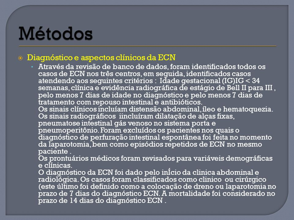 Diagnóstico e aspectos clínicos da ECN Através da revisão de banco de dados, foram identificados todos os casos de ECN nos três centros, em seguida, i