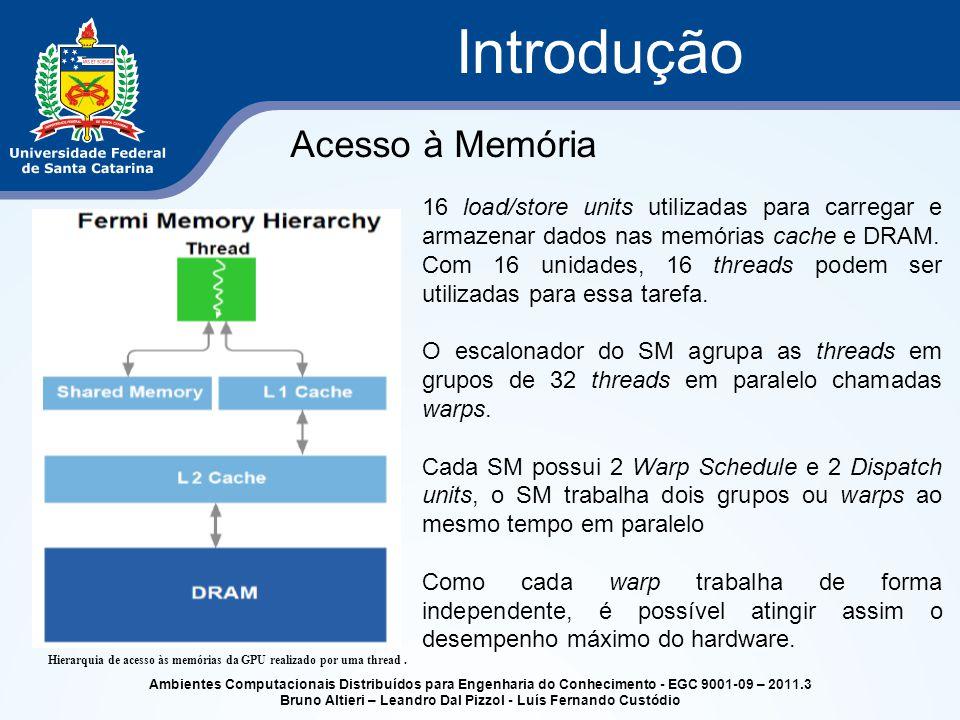 Ambientes Computacionais Distribuídos para Engenharia do Conhecimento - EGC 9001-09 – 2011.3 Bruno Altieri – Leandro Dal Pizzol - Luís Fernando Custód