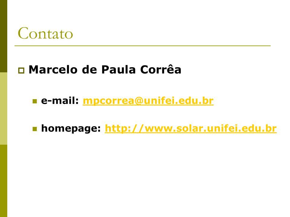 Contato Marcelo de Paula Corrêa e-mail: mpcorrea@unifei.edu.brmpcorrea@unifei.edu.br homepage: http://www.solar.unifei.edu.brhttp://www.solar.unifei.e