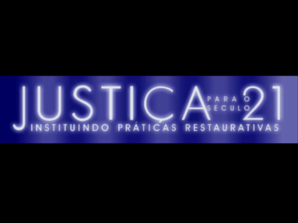 O projeto JUSTIÇA PARA O SÉCULO 21 tem por escopo incorporar as práticas restaurativas na Justiça da Infância e da Juventude.