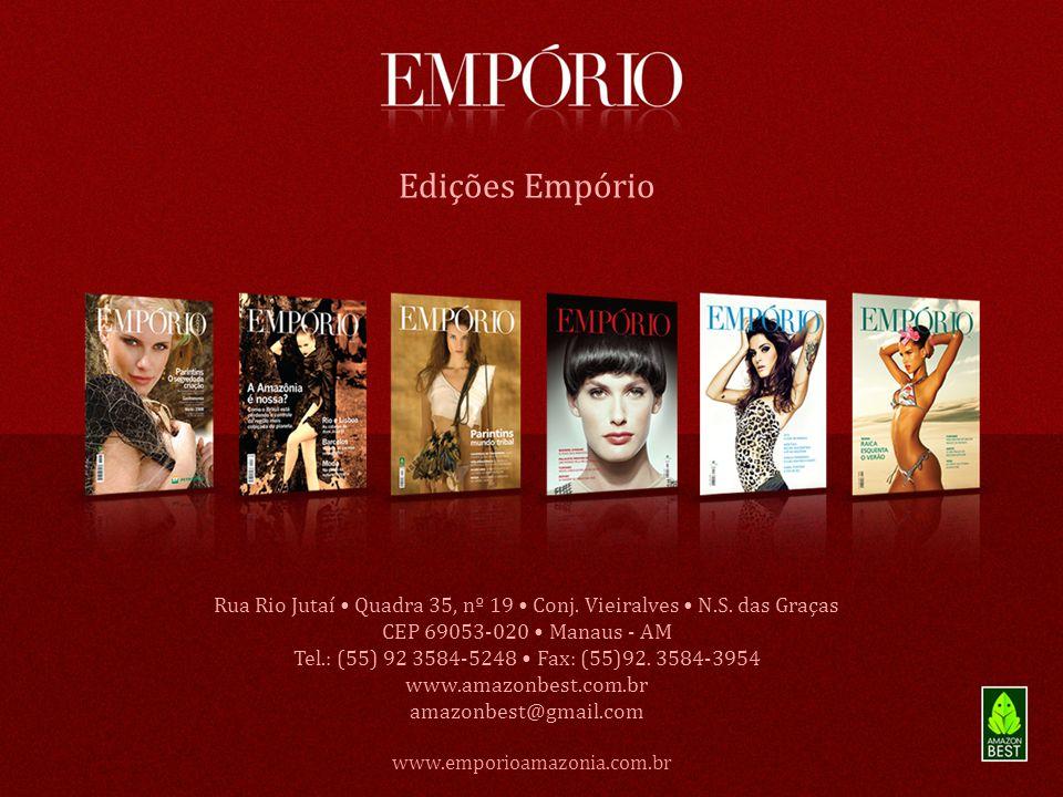 www.emporioamazonia.com.br Edições Empório Rua Rio Jutaí Quadra 35, nº 19 Conj. Vieiralves N.S. das Graças CEP 69053-020 Manaus - AM Tel.: (55) 92 358