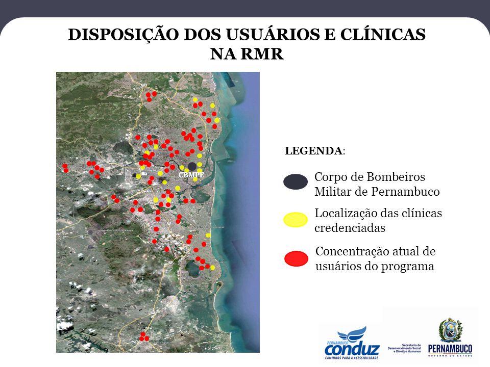 DISPOSIÇÃO DOS USUÁRIOS E CLÍNICAS NA RMR Corpo de Bombeiros Militar de Pernambuco Localização das clínicas credenciadas LEGENDA: Concentração atual d