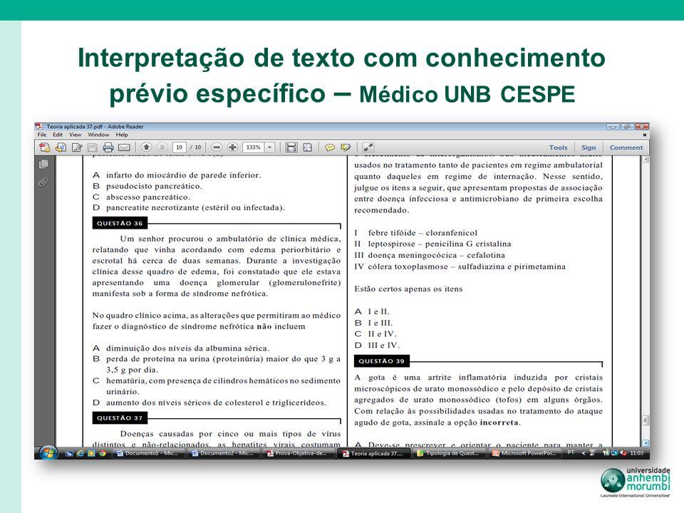 Interpretação de texto com conhecimento prévio específico – Médico UNB CESPE
