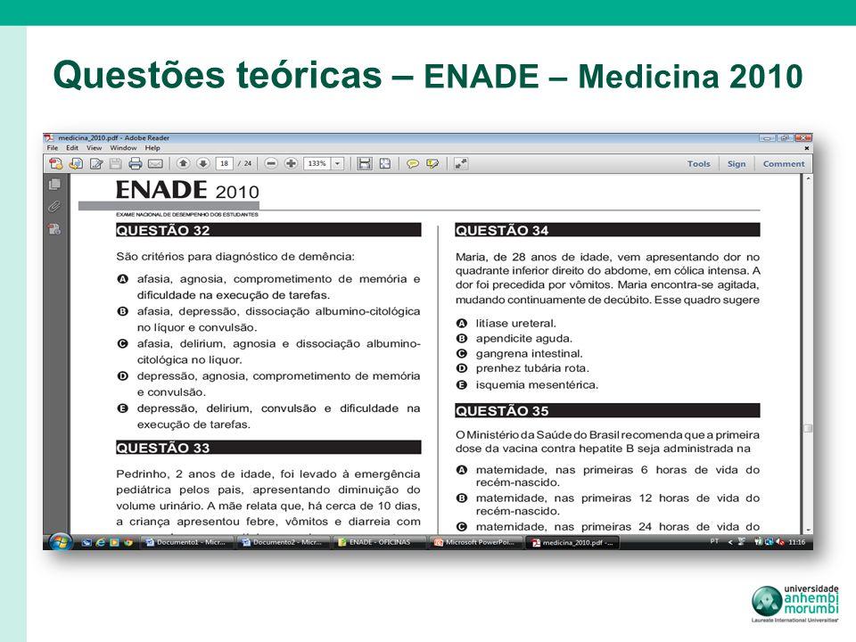 Questões teóricas – ENADE – Medicina 2010