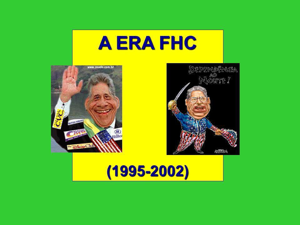 A ERA FHC (1995-2002)