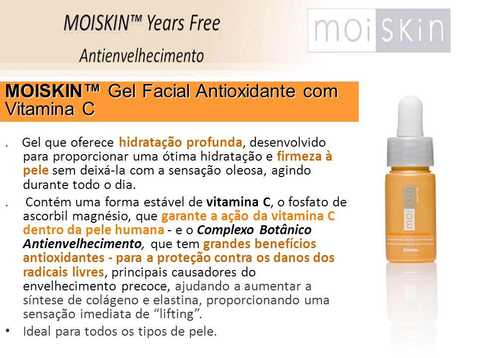 . Gel que oferece hidratação profunda, desenvolvido para proporcionar uma ótima hidratação e firmeza à pele sem deixá-la com a sensação oleosa, agindo
