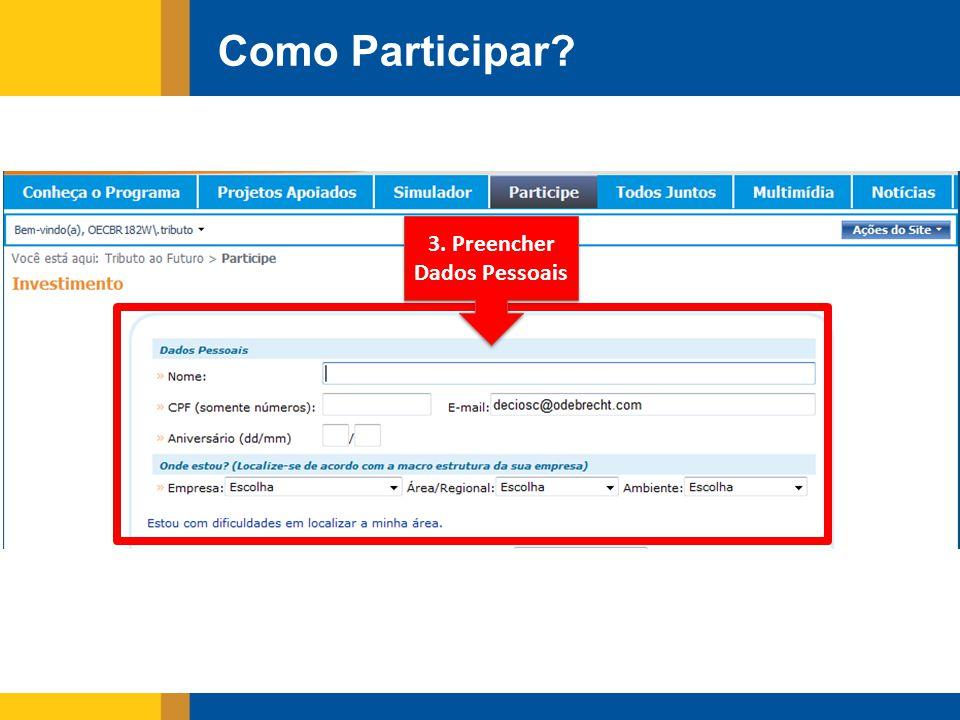 3. Preencher Dados Pessoais Como Participar