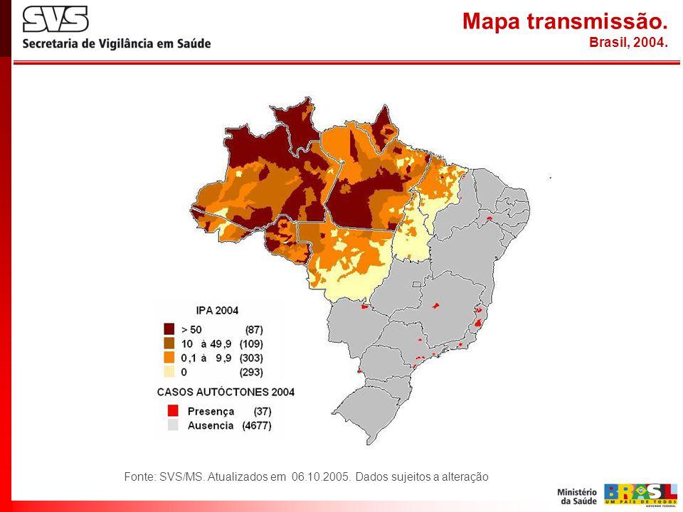 Mapa transmissão. Brasil, 2004. Fonte: SVS/MS. Atualizados em 06.10.2005. Dados sujeitos a alteração