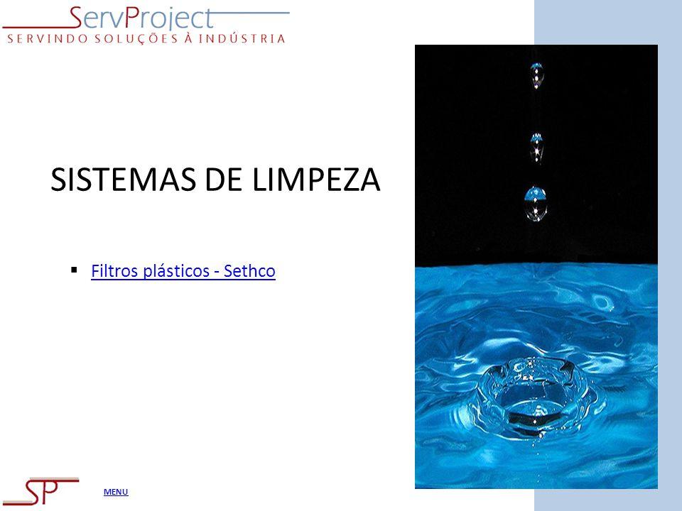 MENU SISTEMAS DE LIMPEZA Filtros plásticos - Sethco