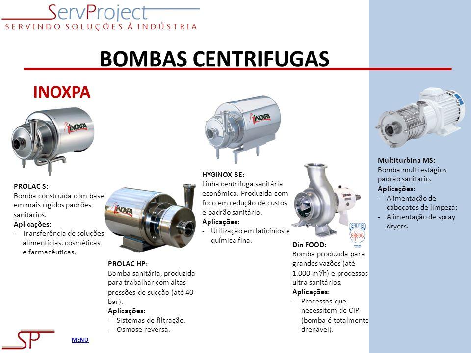 MENU BOMBAS CENTRIFUGAS INOXPA PROLAC S: Bomba construída com base em mais rígidos padrões sanitários. Aplicações: -Transferência de soluções alimentí