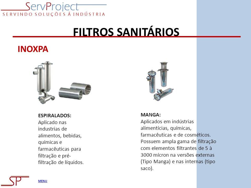 MENU FILTROS SANITÁRIOS INOXPA ESPIRALADOS: Aplicado nas industrias de alimentos, bebidas, químicas e farmacêuticas para filtração e pré- filtração de