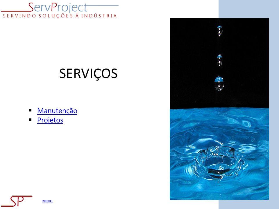 MENU SERVIÇOS Manutenção Projetos