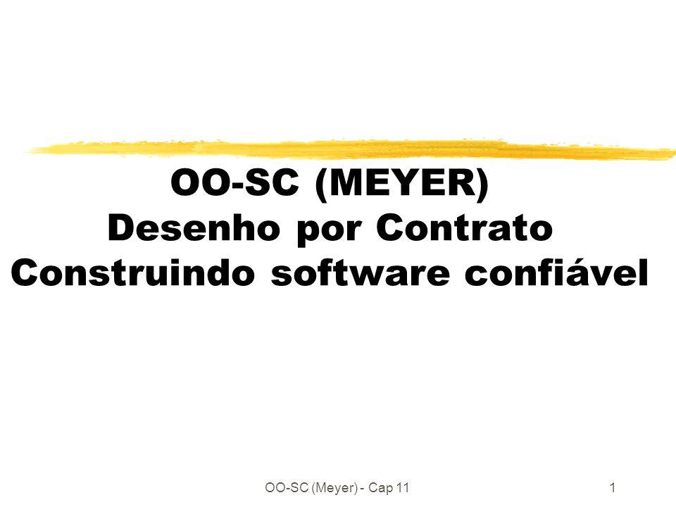 OO-SC (Meyer) - Cap 111 OO-SC (MEYER) Desenho por Contrato Construindo software confiável