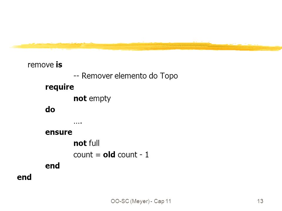OO-SC (Meyer) - Cap 1113 remove is -- Remover elemento do Topo require not empty do ….