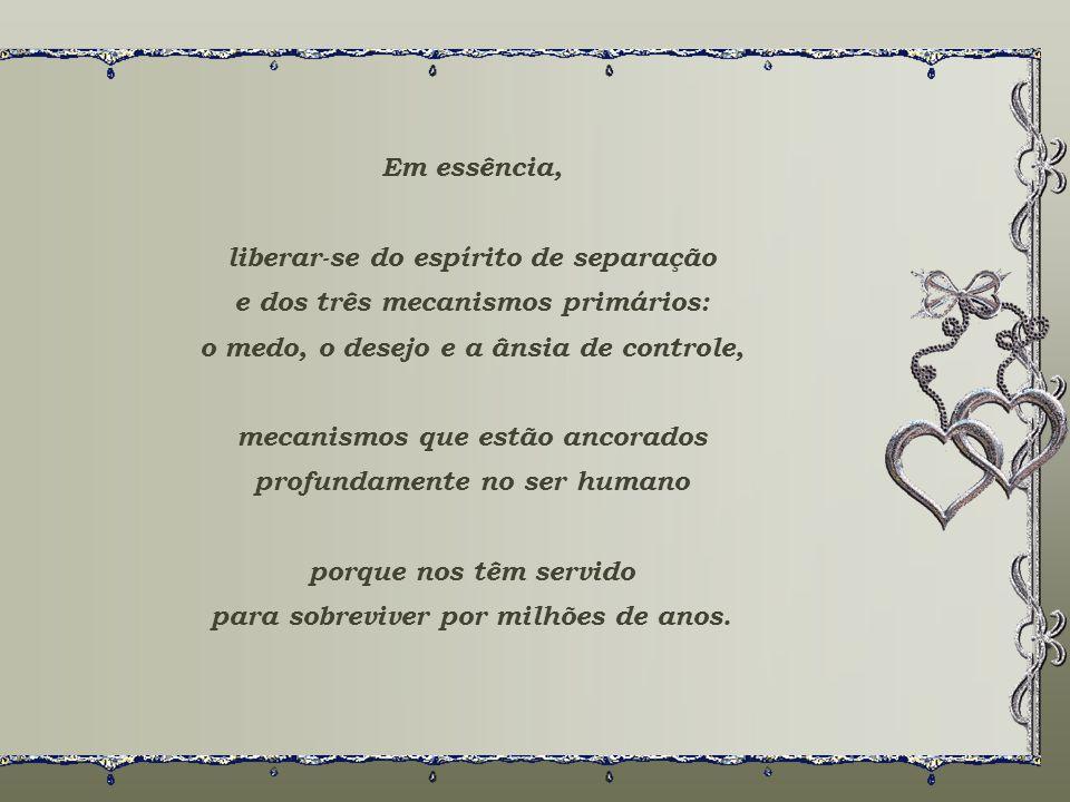 E como posso ativar esse circuito? Cultivando as qualidades do coração: a abertura para o próximo, o escutar, a paciência, a cooperação, a aceitação d