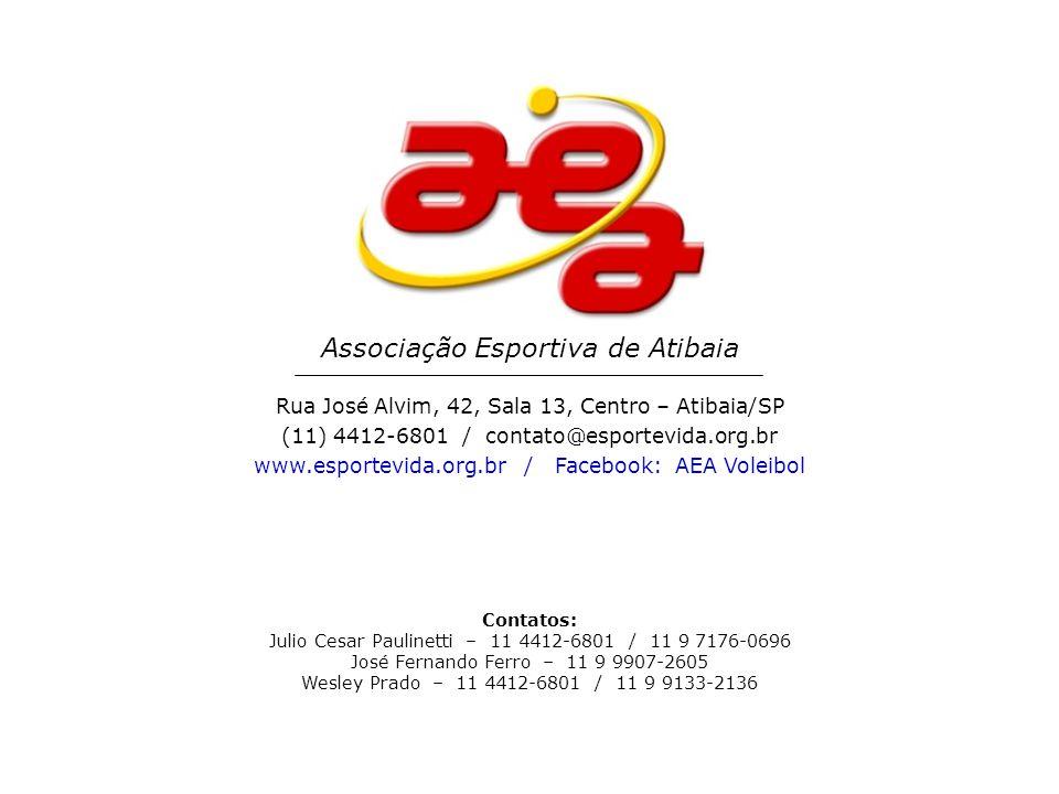 Associação Esportiva de Atibaia Rua José Alvim, 42, Sala 13, Centro – Atibaia/SP (11) 4412-6801 / contato@esportevida.org.br www.esportevida.org.br /