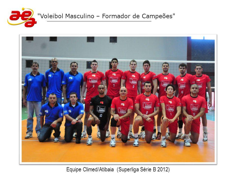 Voleibol Masculino – Formador de Campeões Superliga B 2012