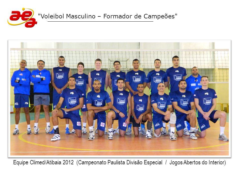 Voleibol Masculino – Formador de Campeões Campeonato Paulista Divisão Especial 2012