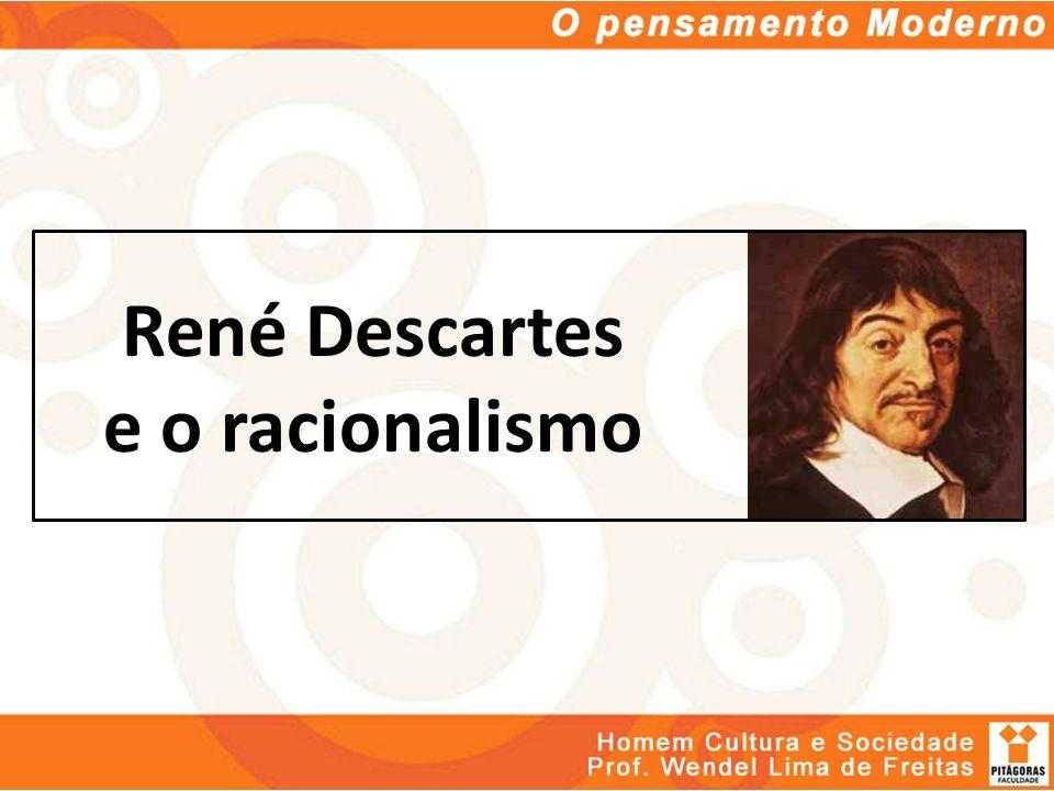 René Descartes e o racionalismo