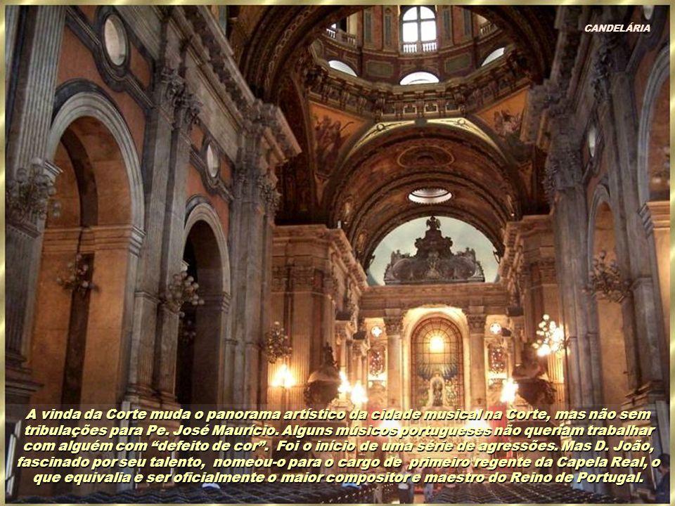 O regente do coro e orquestra era Padre José Maurício. Quando o Príncipe Regente entrou na igreja, ouviu-se uma grande peça orquestral acompanhada de