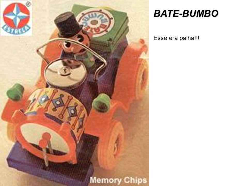 BATE-BUMBO Esse era palha!!!