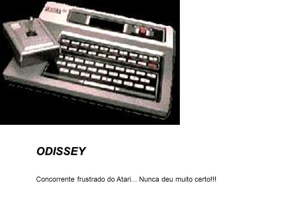 ODISSEY Concorrente frustrado do Atari... Nunca deu muito certo!!!