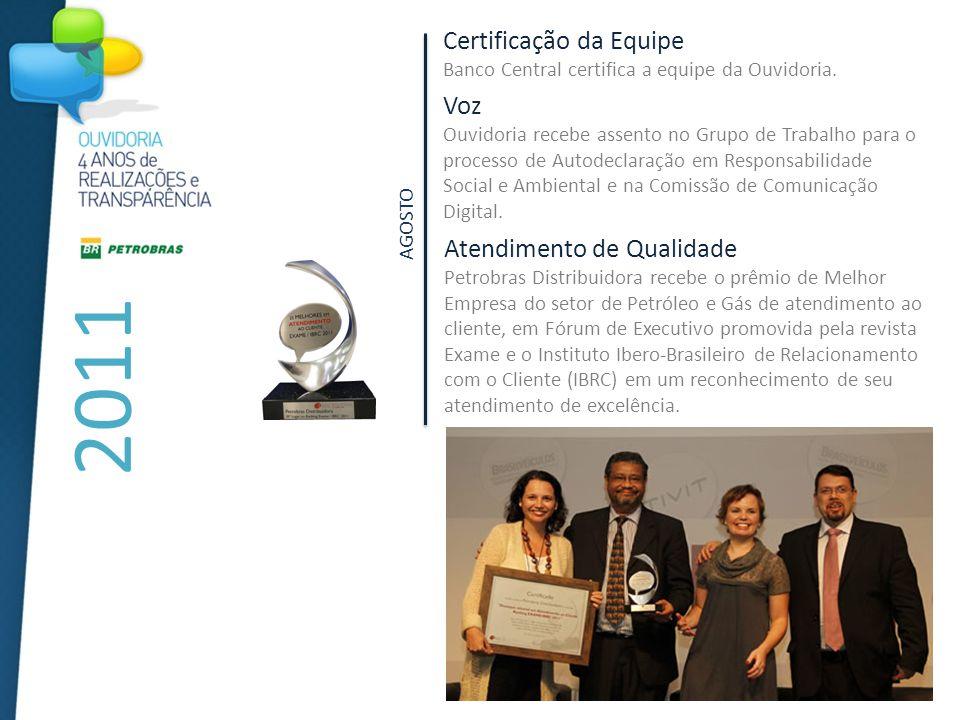 2011 Certificação da Equipe Banco Central certifica a equipe da Ouvidoria.