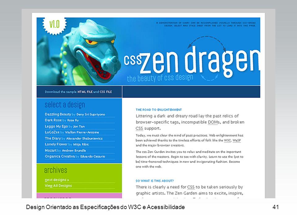 Design Orientado as Especificações do W3C e Acessibilidade41