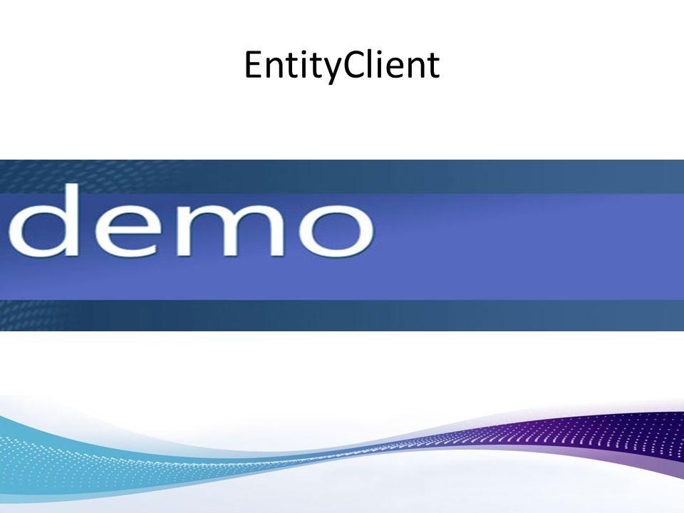 EntityClient