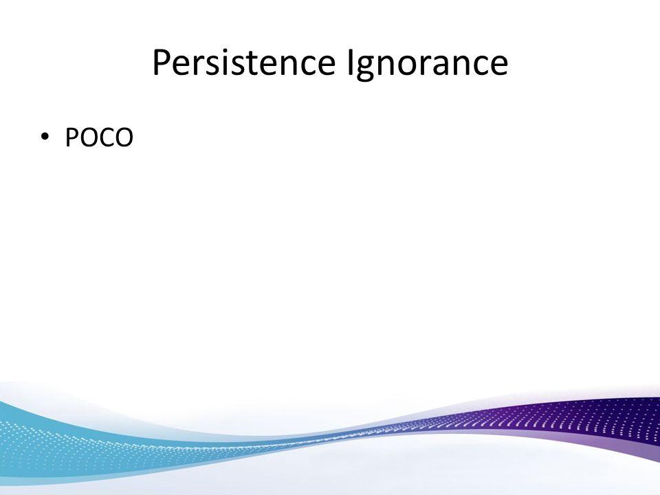 Persistence Ignorance POCO