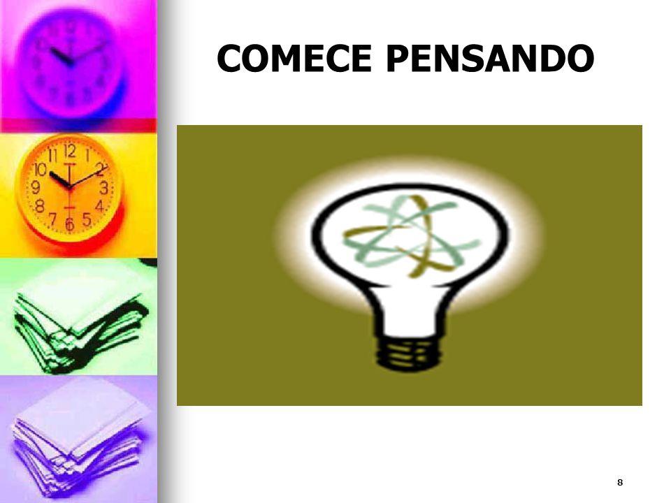 8 COMECE PENSANDO