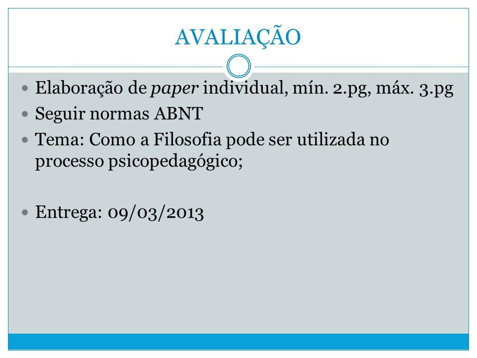 AVALIAÇÃO Elaboração de paper individual, mín.2.pg, máx.