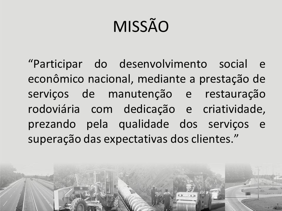 VISÃO Tornar-se uma empresa reconhecida no segmento pela excelência de seus serviços, fruto da qualidade, agilidade e flexibilidade de seus processos, conquistando maior espaço no mercado.
