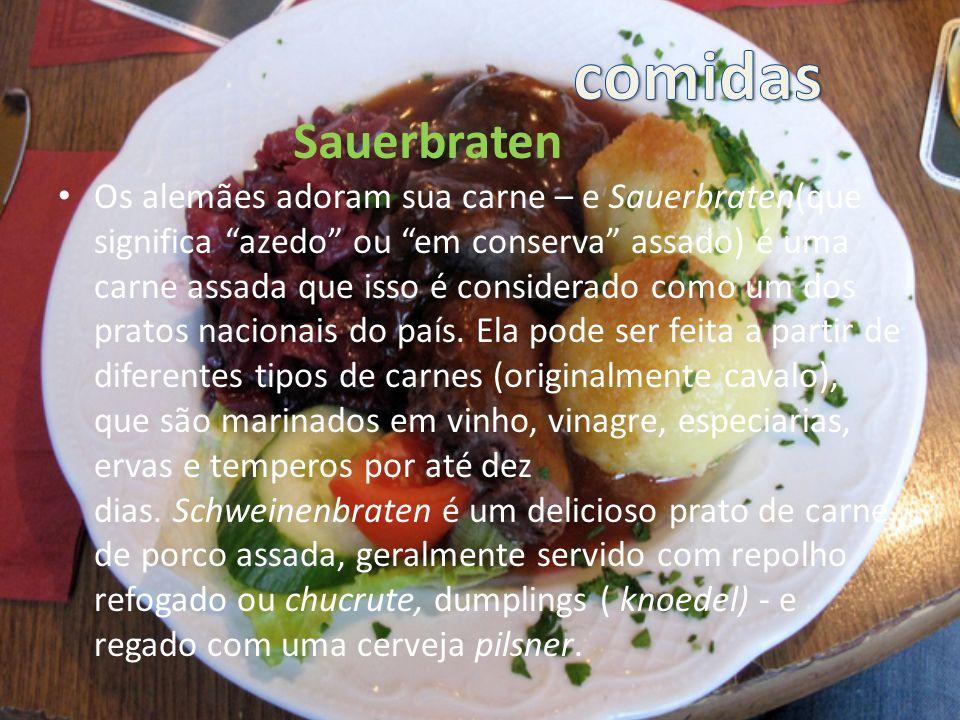 Os alemães adoram sua carne – e Sauerbraten(que significa azedo ou em conserva assado) é uma carne assada que isso é considerado como um dos pratos nacionais do país.
