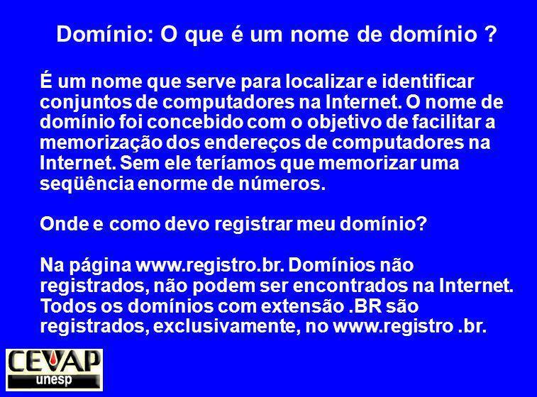 Domínio: O que é um nome de domínio .