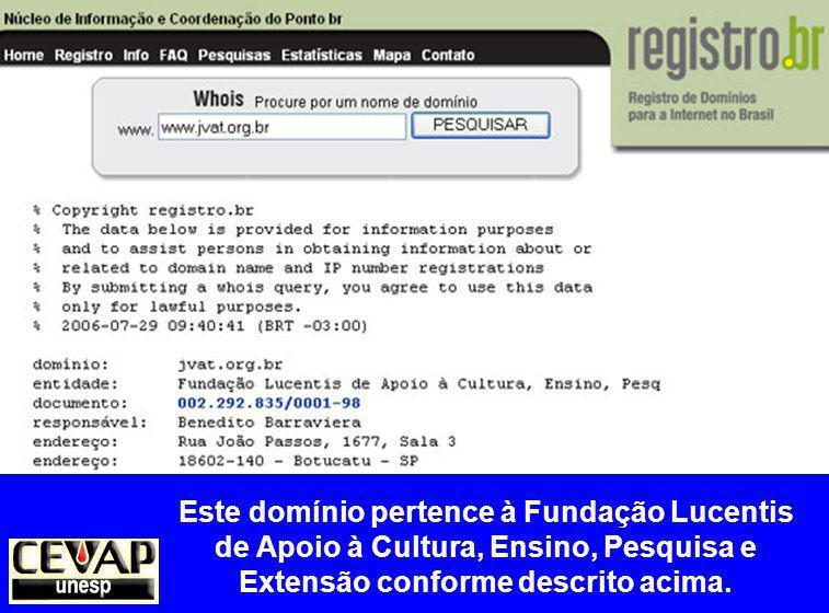 Este domínio pertence à Fundação Lucentis de Apoio à Cultura, Ensino, Pesquisa e Extensão conforme descrito acima.