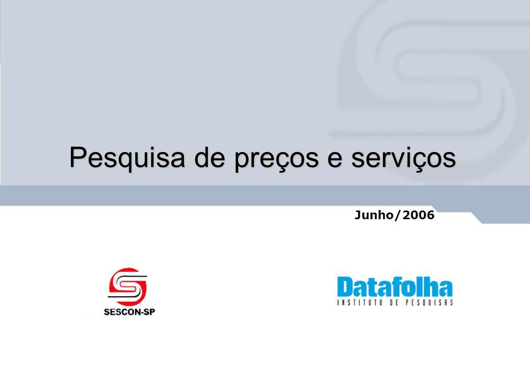 Pesquisa de preços e serviços Junho/2006