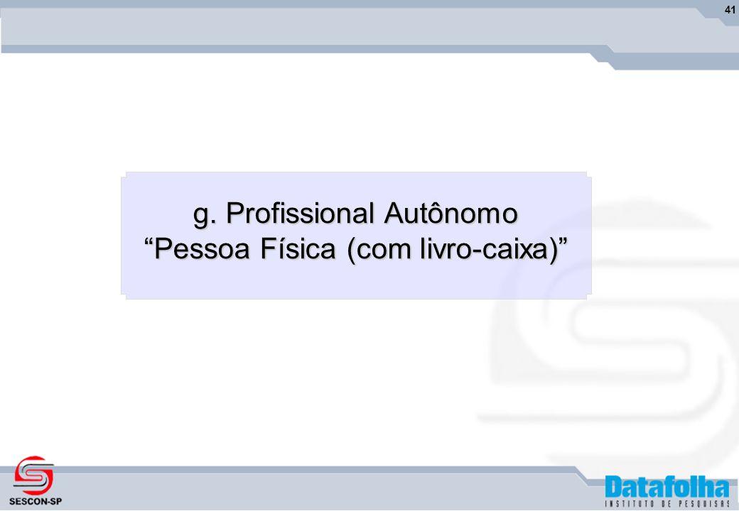 41 g. Profissional Autônomo Pessoa Física (com livro-caixa)